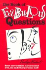 The Book of Fabulous Questions